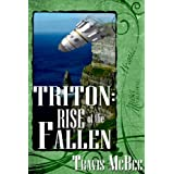 Triton: Rise of the Fallen ~ Travis McBee