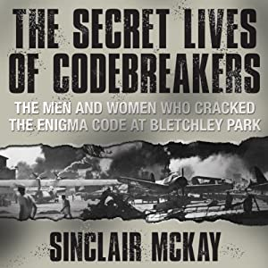 The Secret Lives of Codebreakers Audiobook
