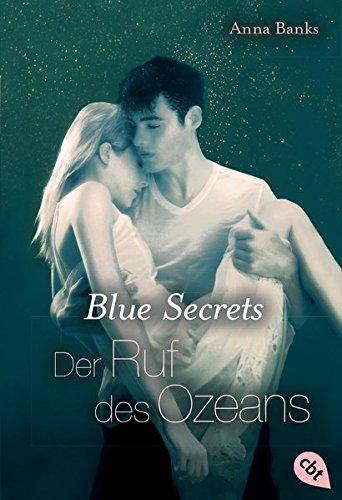 blue-secrets-der-ruf-des-ozeans-band-3-banks-anna-blue-secrets-trilogie-band-3