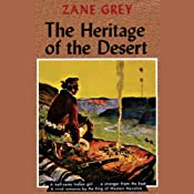The Heritage of the Desert | [Zane Grey]