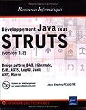 echange, troc Jean-Charles Felicité - Développement Java sous STRUTS : Version 1.2