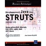 D�veloppement Java sous STRUTS : Version 1.2par Jean-Charles Felicit�
