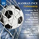 Ince: Symphony 5 Galatasaray / Requiem Without Words
