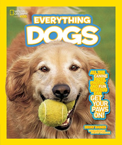 national-geographic-kids-everything-dogs-all-the-canine-facts-photos-and-fun-you-can-get-your-paws-o