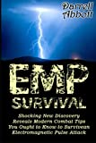 img - for EMP Survival: Shocking New Discovery Reveals Modern Combat Tips You Ought to Know to Survive an Electromagnetic Pulse Attack (EMP Survival, EMP survival preparedness, EMP survival guide) book / textbook / text book