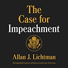 The Case for Impeachment Audiobook by Allan J. Lichtman Narrated by Dan Woren