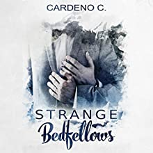 Strange Bedfellows (       UNABRIDGED) by Cardeno C. Narrated by Ron Herczig