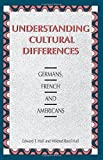 img - for Understanding Cultural Differences: Germans, French and Americans (Hall) by Edward T. Hall (2000-07-27) book / textbook / text book