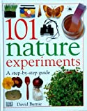 101 Nature Experiments (0751353817) by Burnie, David