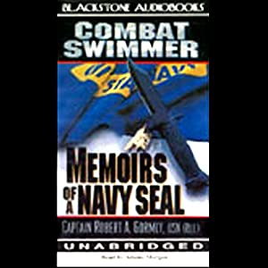 Combat Swimmer: Memoirs of a Navy Seal | [Captain Robert A. Gormly, USN (Ret.)]