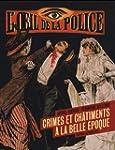 L'oeil de la police : Crime et ch�tim...
