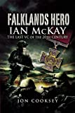 img - for Falklands Hero: Ian McKay - The last VC of the 20th Century book / textbook / text book
