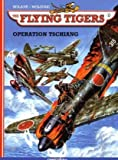 img - for The Flying Tigers 02. Operation Tschiang book / textbook / text book