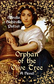 Orphan of the Olive Tree (A Historical Saga of Medieval Italy)