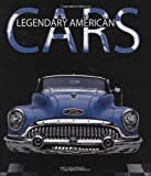 img - for Legendary American Cars book / textbook / text book