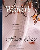 img - for Huck Lace: The Best of Weaver's (Best of Weaver's series) book / textbook / text book