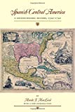 img - for Spanish Central America: A Socioeconomic History, 1520-1720 (Llilas Special Publications) book / textbook / text book