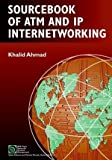 img - for Sourcebook of ATM and IP Internetworking (IEEE Press Series on Networks and Services Management) book / textbook / text book