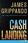 Cash Landing LP: A Novel