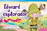 img - for Edward el explorador (Edward the Explorer) (Spanish Version) (Fiction Readers) (Spanish Edition) book / textbook / text book