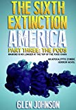 img - for The Sixth Extinction: America (Part Three: The Pods Book 3) book / textbook / text book