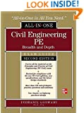 Civil Engineering All-In-One PE Exam Guide: Breadth and Depth, Second Edition