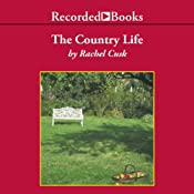 The Country Life | [Rachel Cusk]