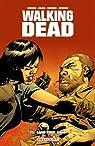 Walking Dead, tome 25 : Sang pour sang par Kirkman