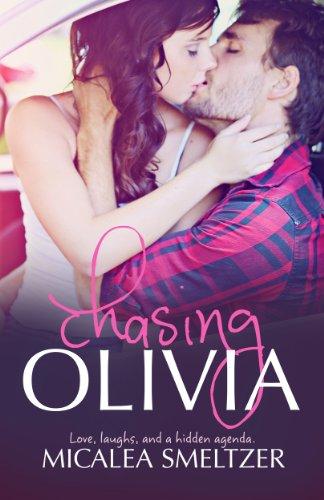 Micalea Smeltzer - Chasing Olivia (Trace + Olivia Book 2)