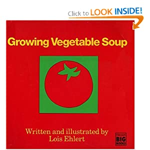 Growing Vegetable Soup (Books for Young Readers)