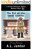 The Kid at the Candy Counter (The Divine Detective Agency Book 3)