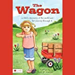 The Wagon: A Child's Journey to the Promised Land | Tracy D. Kleypas