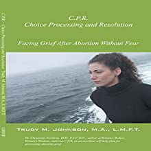 C.P.R.: Choice Processing and Resolution Audiobook by Trudy M. Johnson Narrated by Tonya J Williams