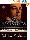 Medtner: The Complete Piano Sonatas: Series II