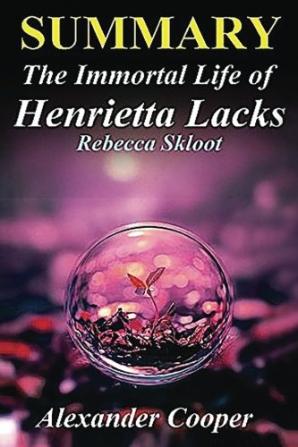 The Immortal Life of Henrietta Lacks, by Rebecca Skloot: 5/5 ...