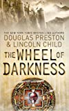 Douglas Preston The Wheel of Darkness (Agent Pendergast)