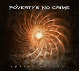 Spiral Of Fear by Poverty's No Crime (2016-08-03)
