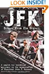 JFK: Echoes from Elm Street: A Search...