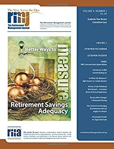 The Retirement Management Journal: Vol. 4, No. 2, Academic Peer Review Committee Issue (Volume 4) by CreateSpace Independent Publishing Platform