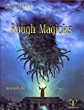 Rough Magicks (1934859311) by Kenneth Hite