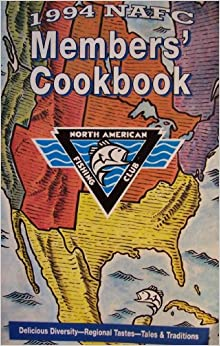 1994 nafc members 39 cookbook north american fishing club for North american fishing club
