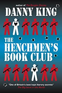 (FREE on 6/4) The Henchmen's Book Club by Danny King - http://eBooksHabit.com