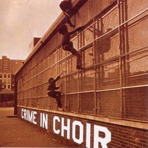 Crime in Choir