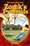 Zoreks Pyramids (Adventures In Saris, Book 1) - An exciting fantasy series for children ages 9-12