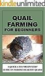 Quail Farming For Beginners: A Quick...