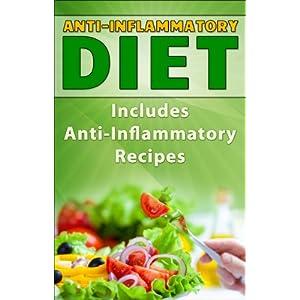 Free PDF ANTI-INFLAMMATORY DIET: Anti-Inflammatory Diet