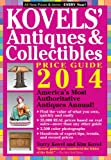 Kovels Antiques and Collectibles Price Guide 2014: Americas Bestselling Antiques Annual