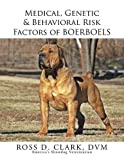 img - for Medical, Genetic & Behavioral Risk Factors of Boerboels book / textbook / text book