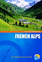 Thomas Cook Traveller Guides French Alps
