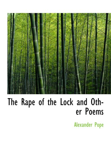 The Rape of the Lock by Alexander Pope: Critical Analysis